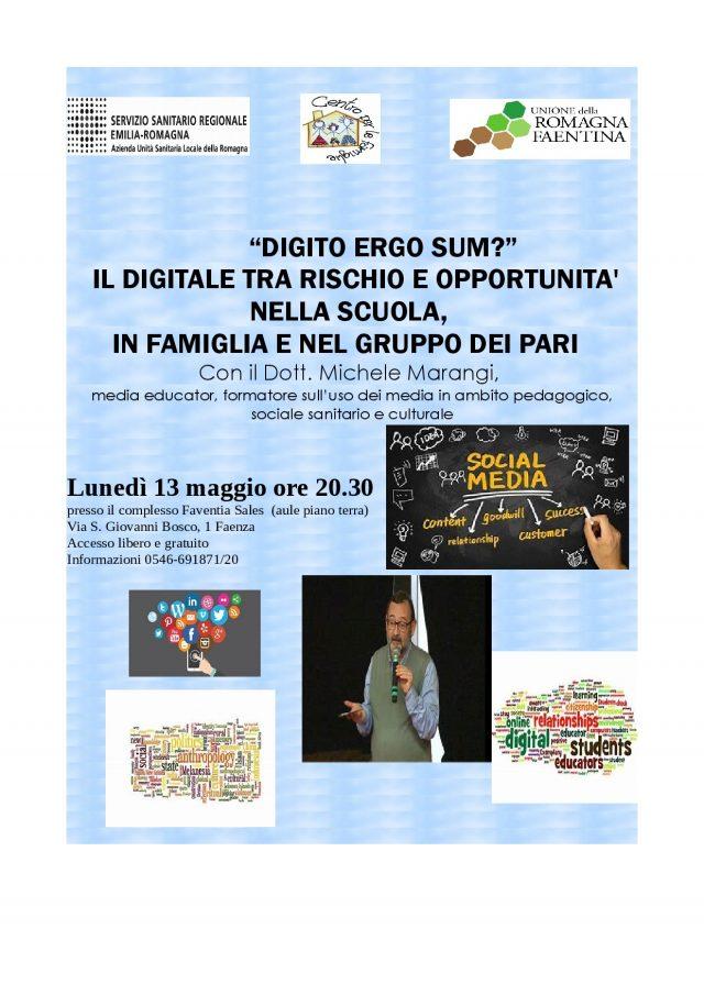 """""""Digito Ergo Sum ?"""" Il digitale tra rischio e opportunità nella scuola, in famiglia e nel gruppo dei pari"""