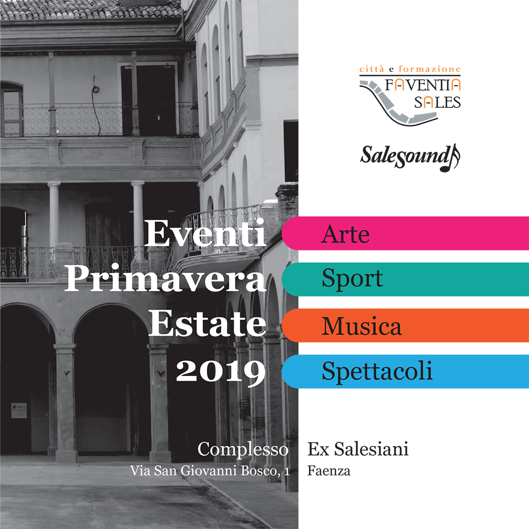 Eventi primavera estate 2019 Faventia Sales