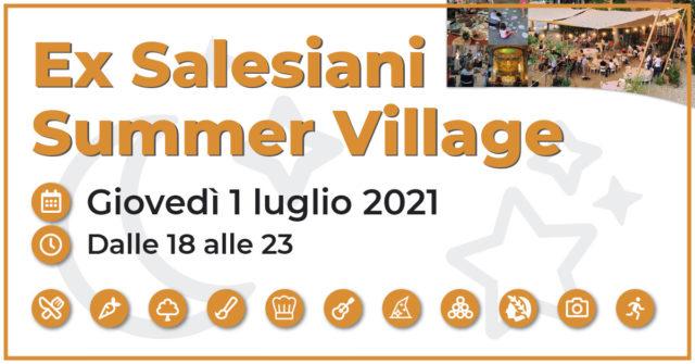 Ex Salesiani Summer Village – Giovedì 1 luglio 2021