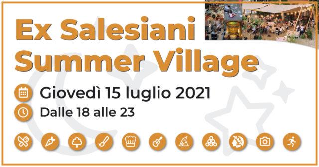Ex Salesiani Summer Village – Giovedì 29 luglio 2021
