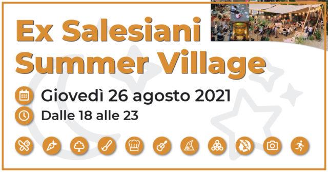 Ex Salesiani Summer Village – Giovedì 26 agosto 2021