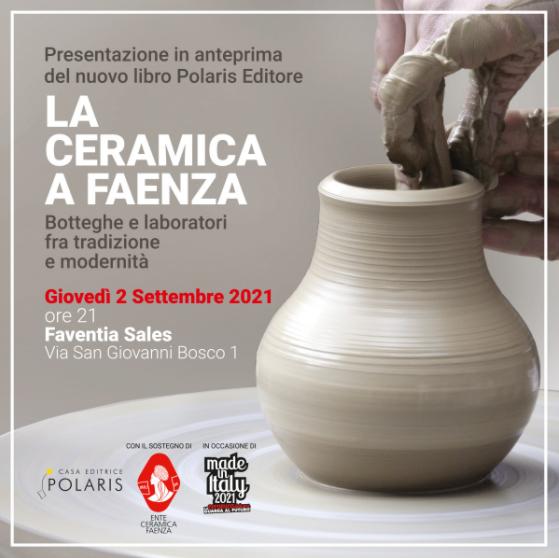 La ceramica a Faenza: presentazione del libro